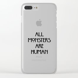 AHS All Monsters Are Human Clear iPhone Case