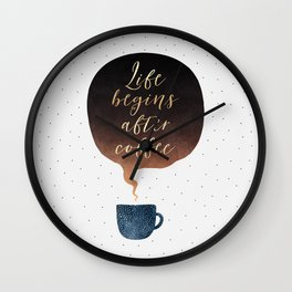 Life Begins After Coffee 1 Wall Clock