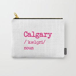 Calgary Alberta Canada Dictionary Word Meaning Definition Carry-All Pouch