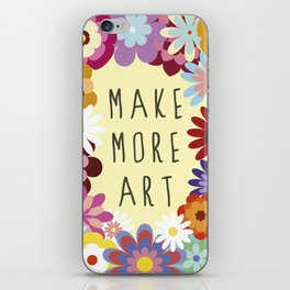 Make More Art iPhone Skin