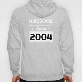 Awesome Since 2004 15th Years Old Shirt 15 Birthday Gift Hoody