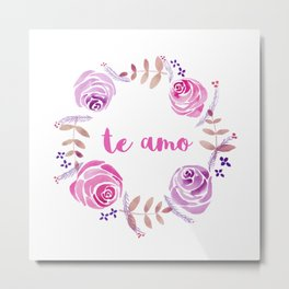 Te Amo - Pink Watercolor Floral Wreath 'I love you' in Spanish Metal Print