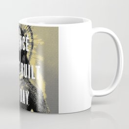 Bey Wasn't Built In A Day Coffee Mug