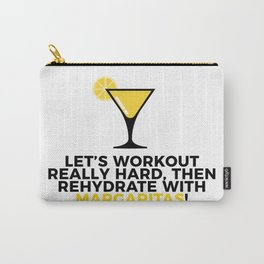 Workout & Rehydrate With Margaritas Carry-All Pouch