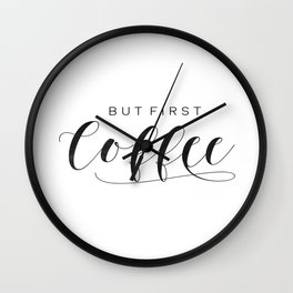 But First Coffee Sign | Coffee Bar | Coffee Sign | Kitchen Sign | Farmhouse Style | Mother's Day Gif Wall Clock