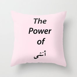 The power of girl Throw Pillow