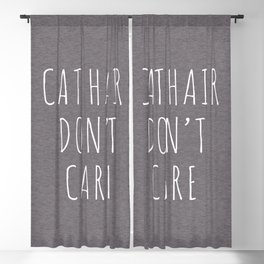 Cat Hair Funny Quote Blackout Curtain