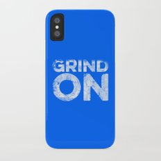 Grind On iPhone X Slim Case
