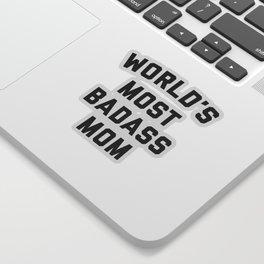 Badass Mom Funny Quote Sticker