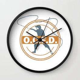 Obsessive Compulsive Fishing Disorder Fishing Hobby Fisherman Tournament Angling Wall Clock