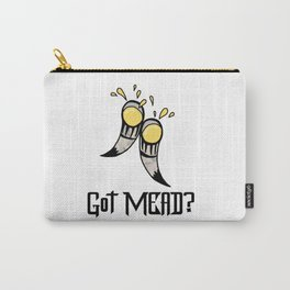 Got Mead? Carry-All Pouch