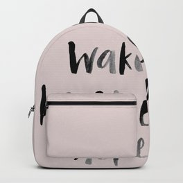 Wake up be awesome repeat - pink and black Backpack