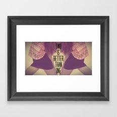 Two Is Better  Framed Art Print