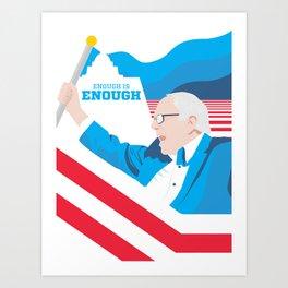 Enough is Enough poster Art Print