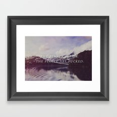 The Planet is Fine Framed Art Print