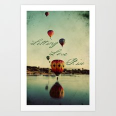 Letting Love Rise Art Print