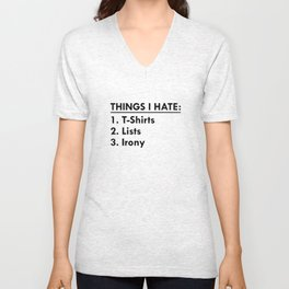 Things I Hate Unisex V-Neck