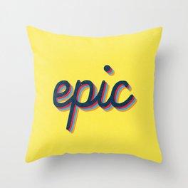 Epic - yellow version Throw Pillow