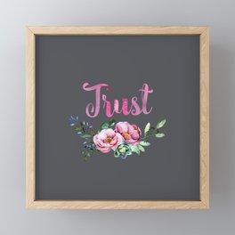 Trust Floral Motivational Message Framed Mini Art Print