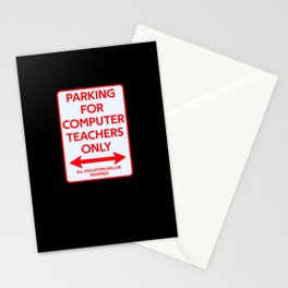 Computer science teacher Parking sign Stationery Cards