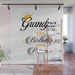 Grandpa of The Birthday Princess Wall Mural