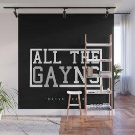 BQ - All The GAYns Wall Mural