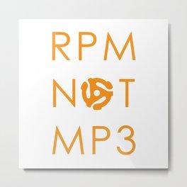 RPM NOT MP3 - Orange Metal Print