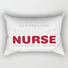 Proud Dad Of An Awesome Nurse! Rectangular Pillow