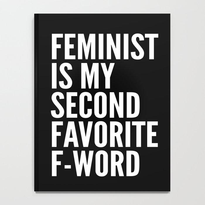 Feminist is My Second Favorite F-Word (Black) Notebook