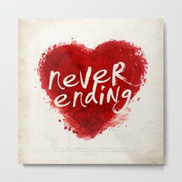 never ending love Metal Print