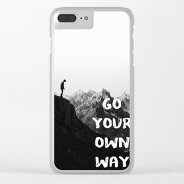 GO YOUR OWN WAY 2 Clear iPhone Case