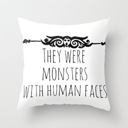 they were monsters - miss peregrine Throw Pillow