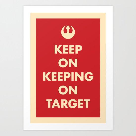 Keep On Keeping On Target (Red) Art Print