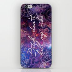 don't kill my vibe iPhone & iPod Skin