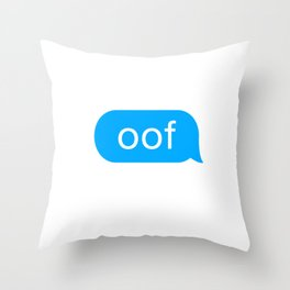 OOF Funny Meme for Kid Gamers when they Die Throw Pillow
