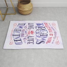 Go Confidently in the Direction of Your Dreams Rug