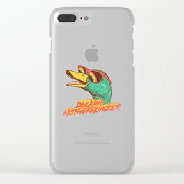 ducking motherquacker Clear iPhone Case
