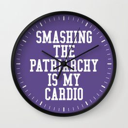 Smashing The Patriarchy is My Cardio (Ultra Violet) Wall Clock