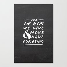 Live and Move Canvas Print