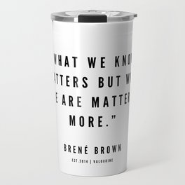 1   | Brene Brown Quotes | 190524 Travel Mug