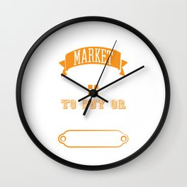 Are You In The Market To Buy Or Sell A House? Real Estate Realtor Agent Property House T-shirt Wall Clock
