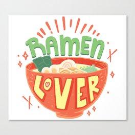 Ramen Lover Canvas Print