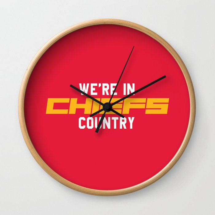 We're in Chiefs Country Wall Clock