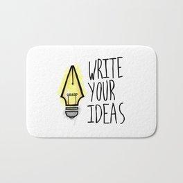 Write Your Ideas Bath Mat