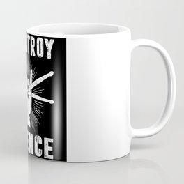 I Destroy Silence Drummer Drum Rock Band Coffee Mug