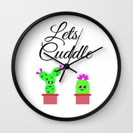 Lets Cuddle Cactus Wall Clock