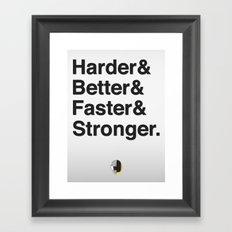 Harder, Better, Faster, Stronger. (Daft Punk) Framed Art Print