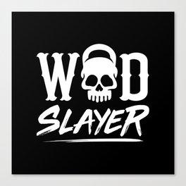 WOD Slay er Skull Canvas Print