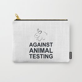 Against Animal Testing (bunny) Carry-All Pouch