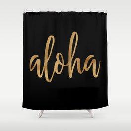 Aloha  - gold on black Shower Curtain